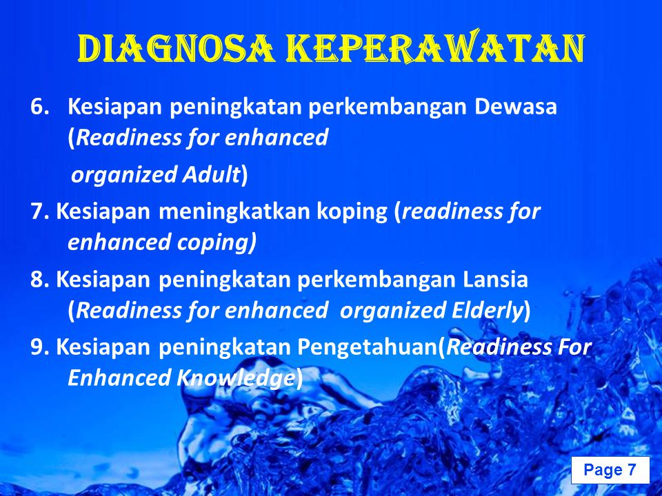Diagnosa Keperawatan Kesiapan peningkatan perkembangan Dewasa (Readiness for enhanced. organized Adult)