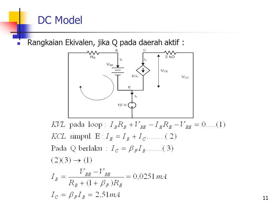DC Model Rangkaian Ekivalen, jika Q pada daerah aktif :