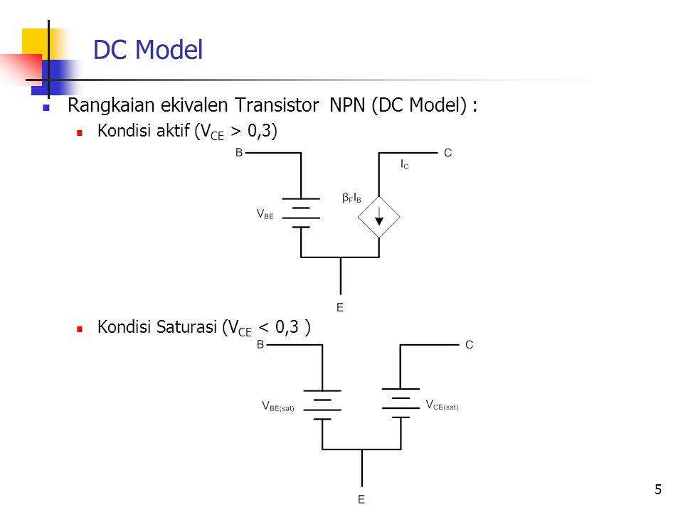 DC Model Rangkaian ekivalen Transistor NPN (DC Model) :