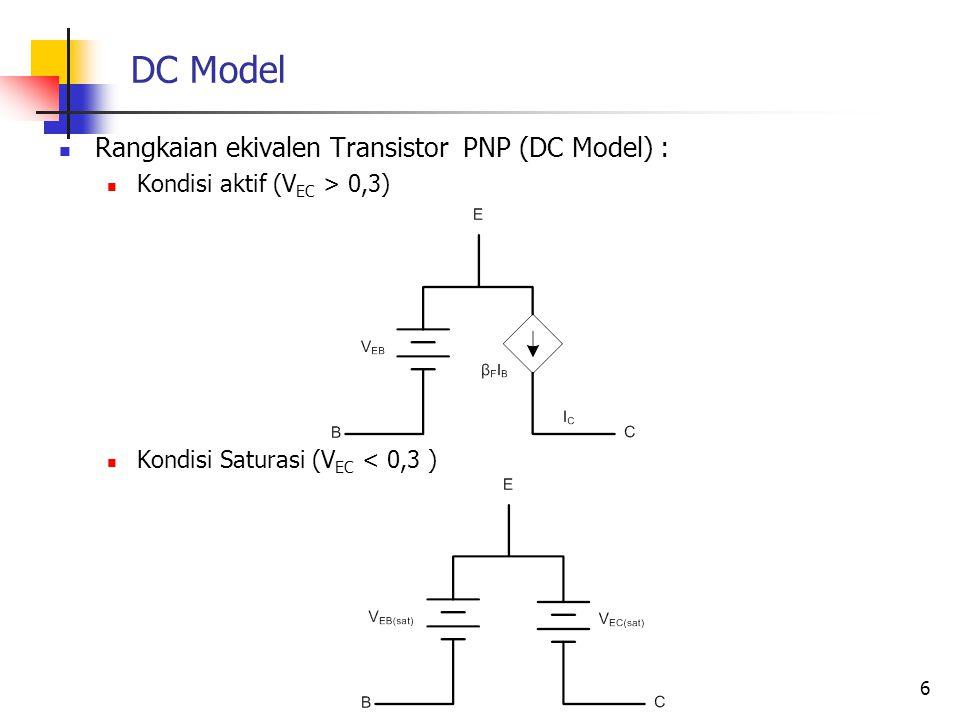 DC Model Rangkaian ekivalen Transistor PNP (DC Model) :