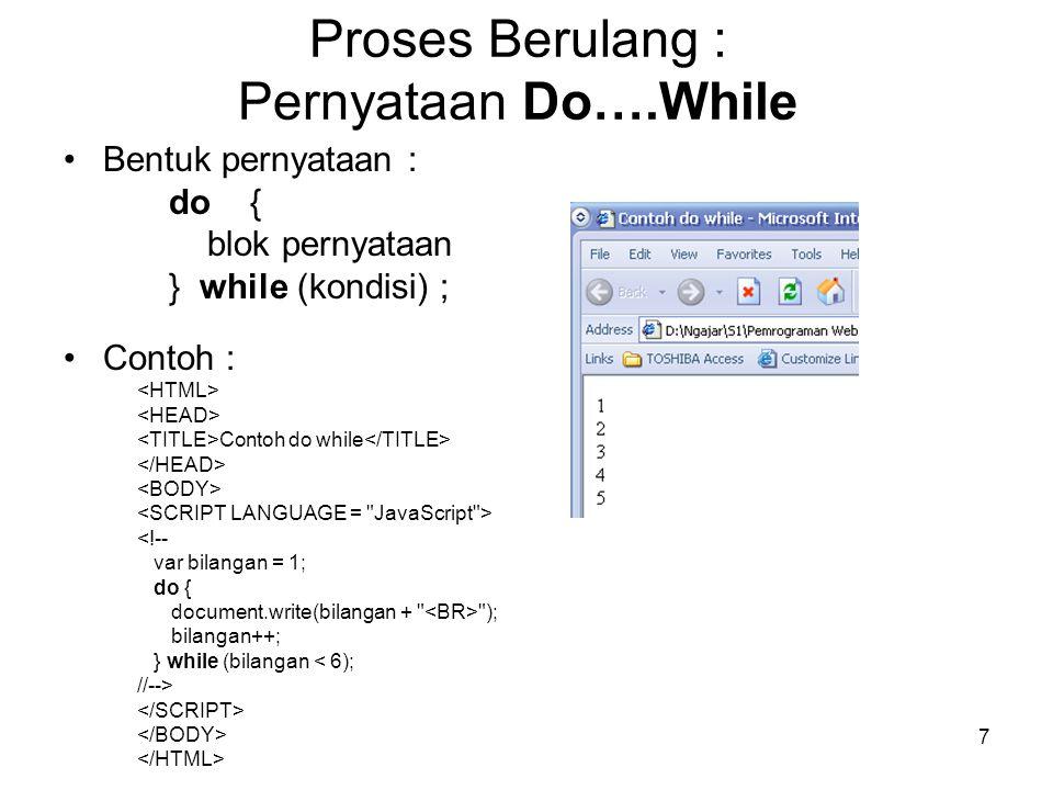 Proses Berulang : Pernyataan Do….While