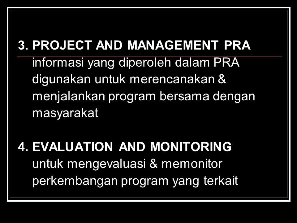 3. PROJECT AND MANAGEMENT PRA