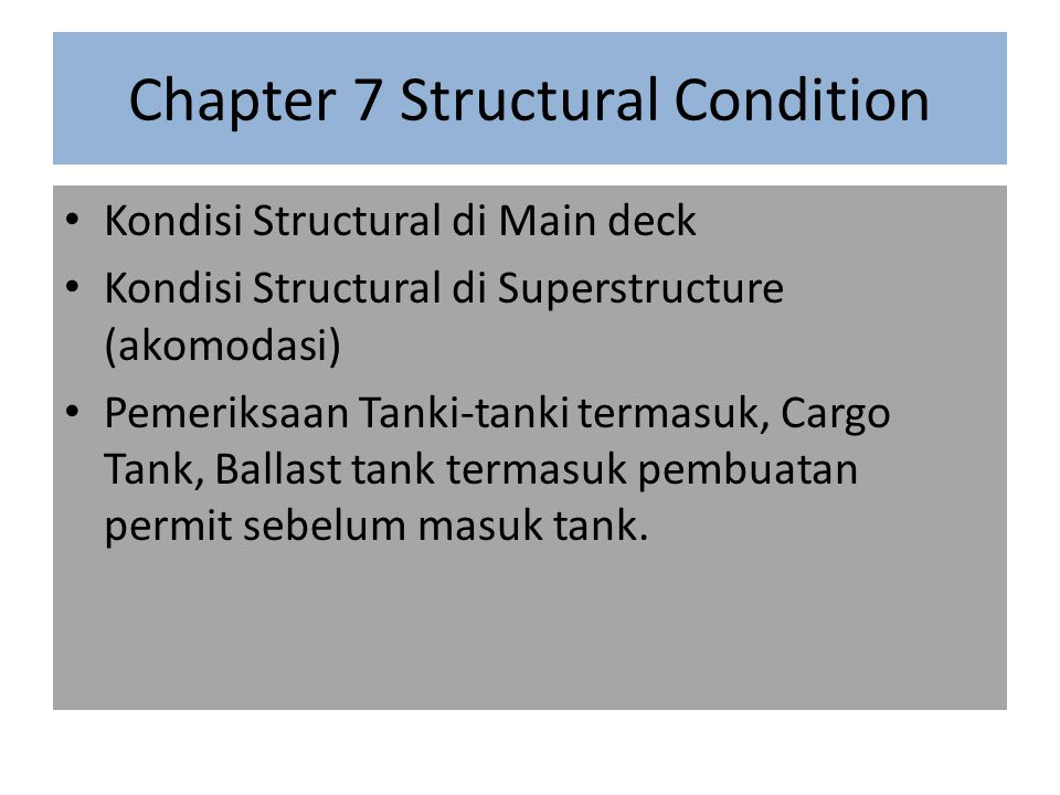 Chapter 7 Structural Condition