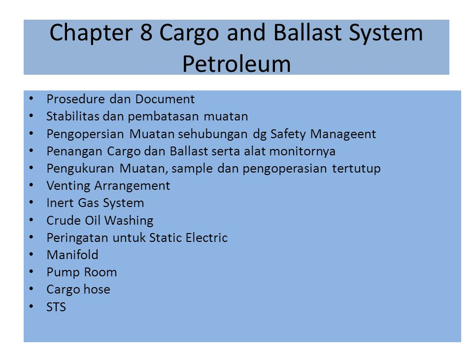 Chapter 8 Cargo and Ballast System Petroleum