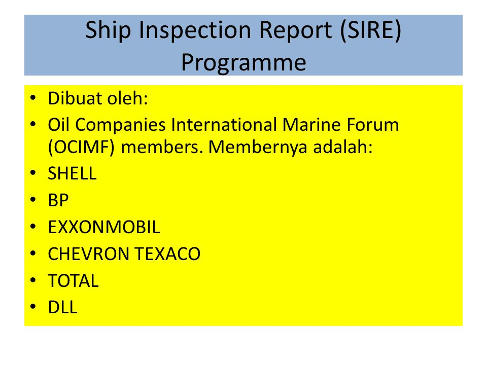 Ship Inspection Report (SIRE) Programme