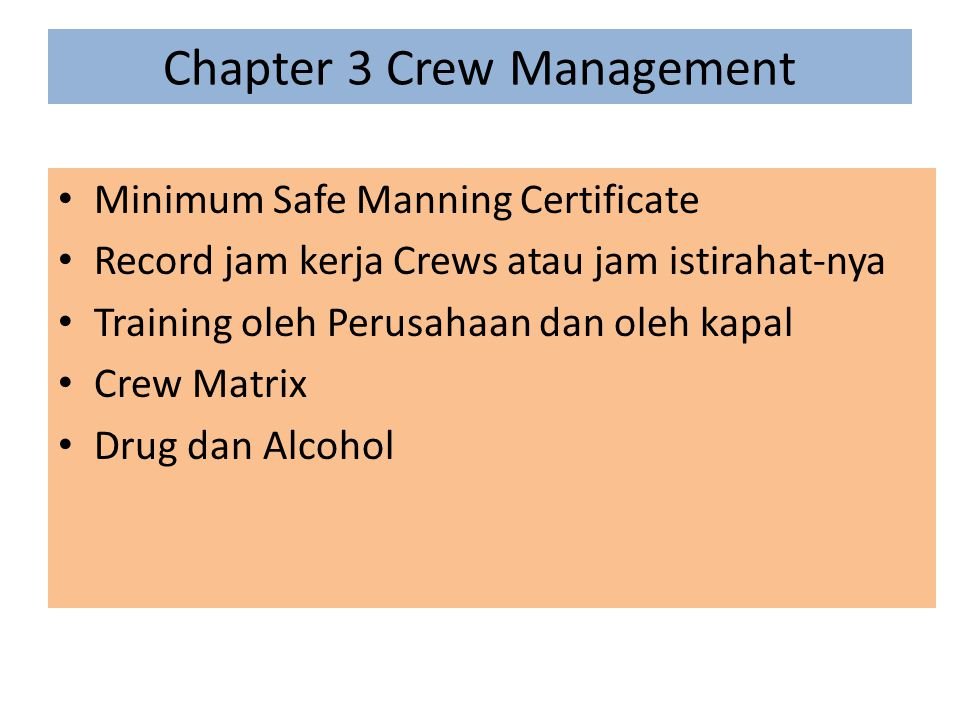 Chapter 3 Crew Management