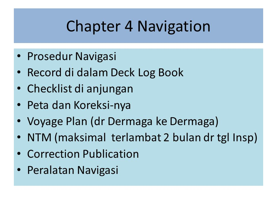 Chapter 4 Navigation Prosedur Navigasi Record di dalam Deck Log Book