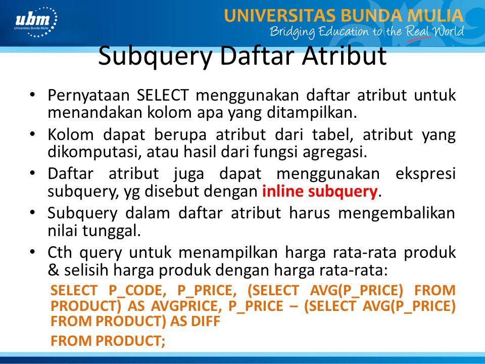 Subquery Daftar Atribut