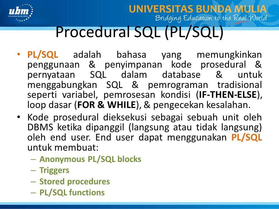 Procedural SQL (PL/SQL)