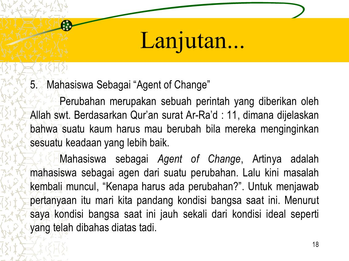 Lanjutan... Mahasiswa Sebagai Agent of Change