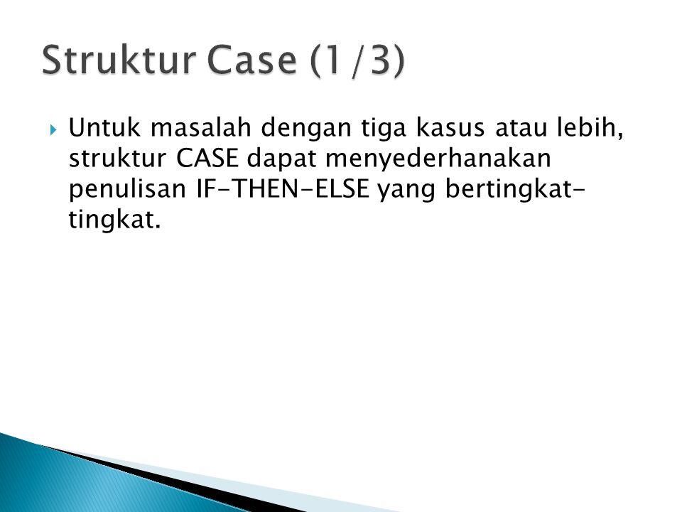 Struktur Case (1/3)