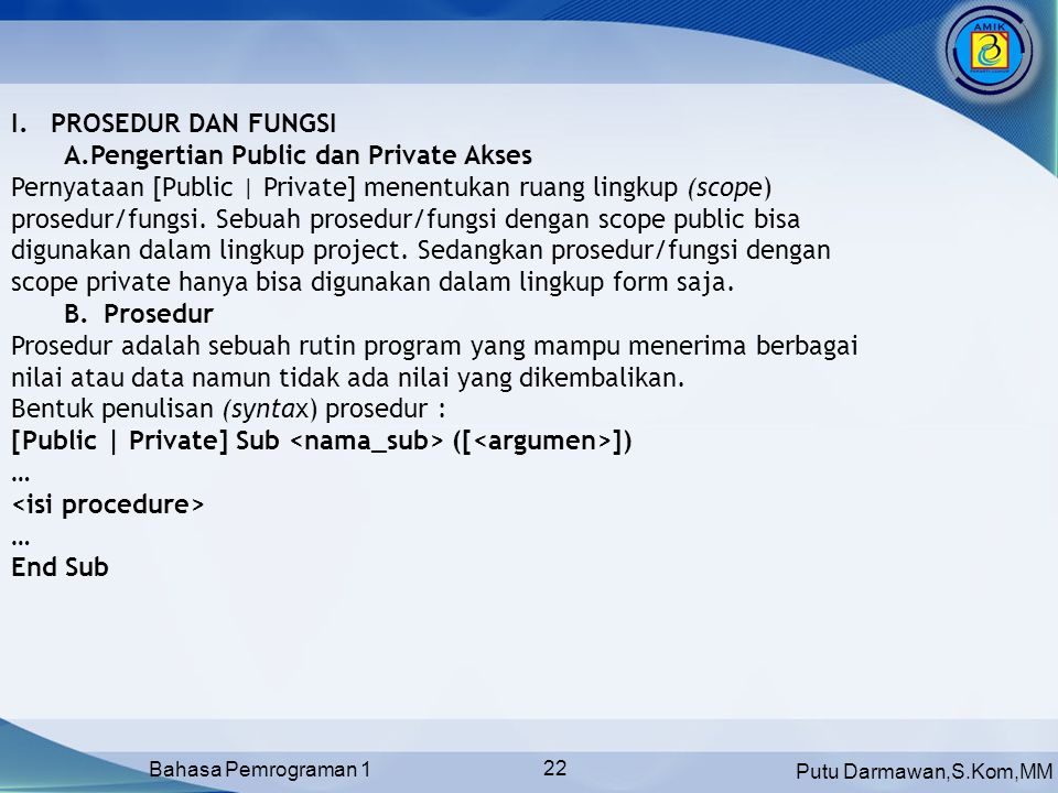 PROSEDUR DAN FUNGSI Pengertian Public dan Private Akses.