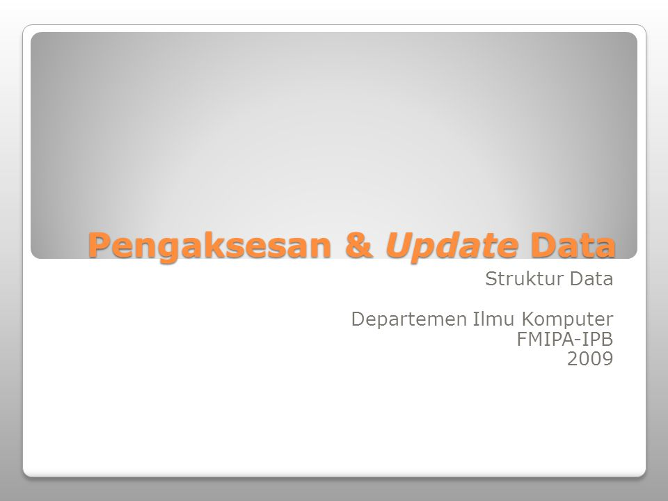 Pengaksesan & Update Data