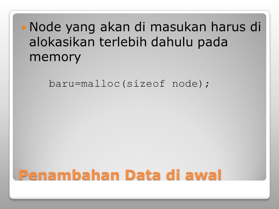 Penambahan Data di awal