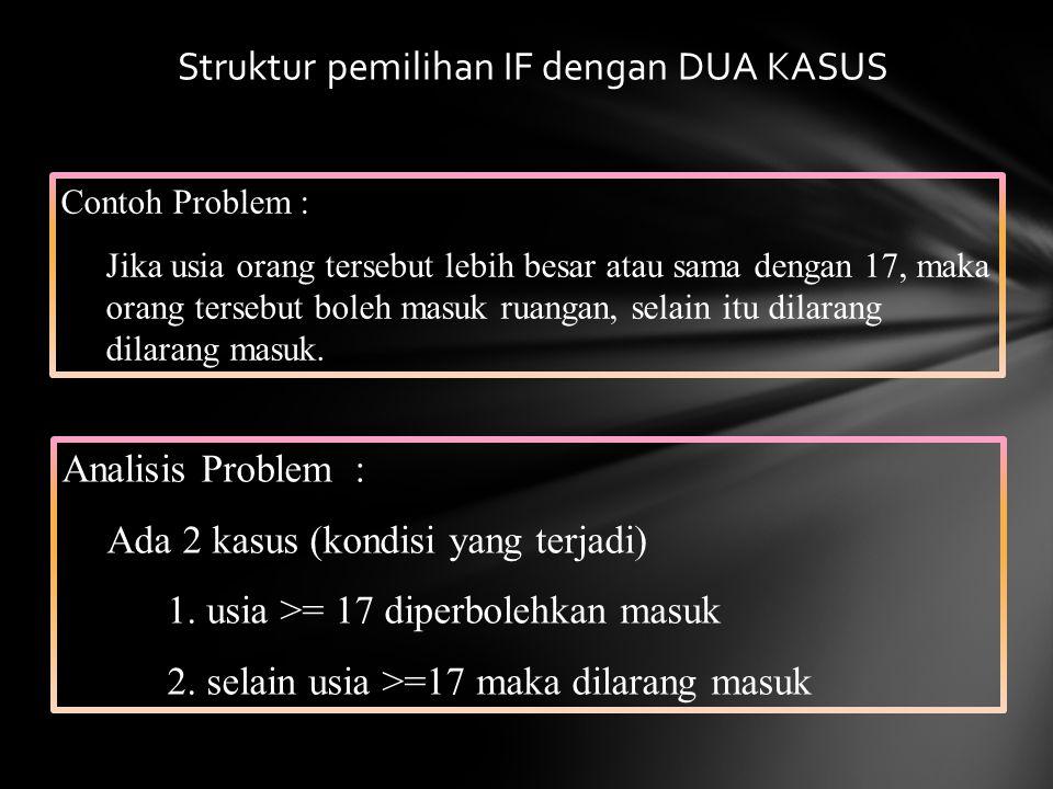 Struktur pemilihan IF dengan DUA KASUS