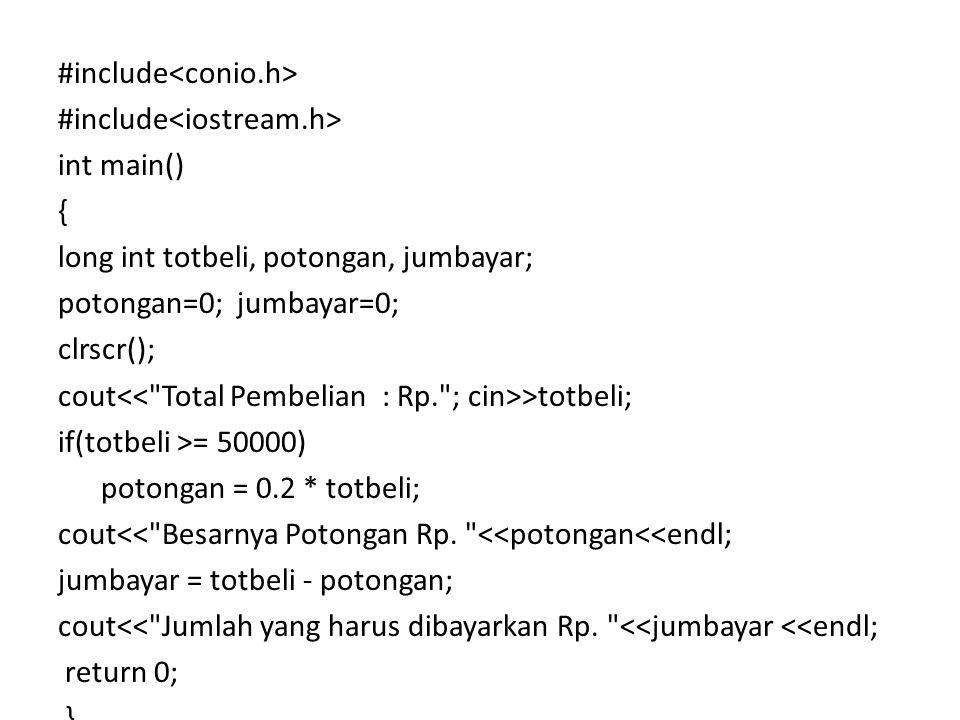 #include<conio. h> #include<iostream