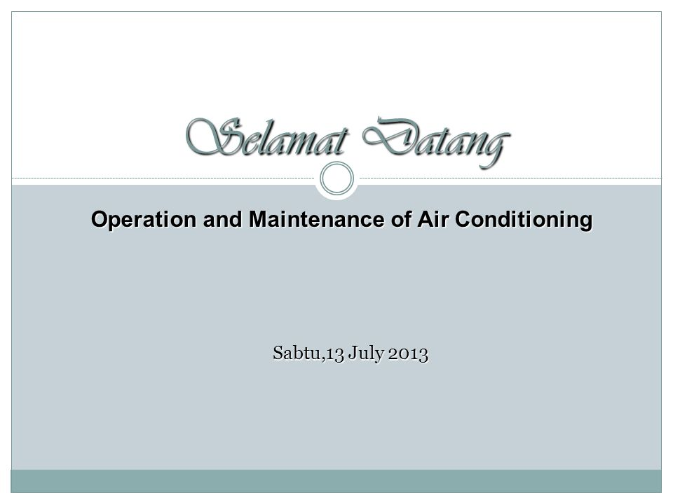 Operation and Maintenance of Air Conditioning