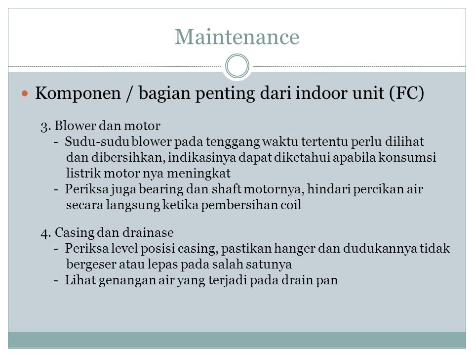 Maintenance Komponen / bagian penting dari indoor unit (FC)
