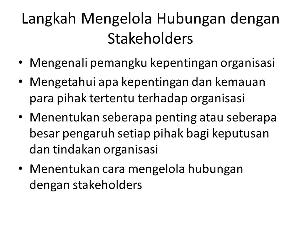 Langkah Mengelola Hubungan dengan Stakeholders