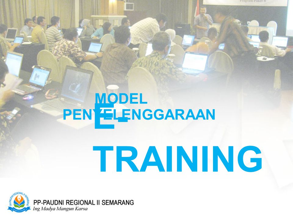 MODEL PENYELENGGARAAN E-TRAINING