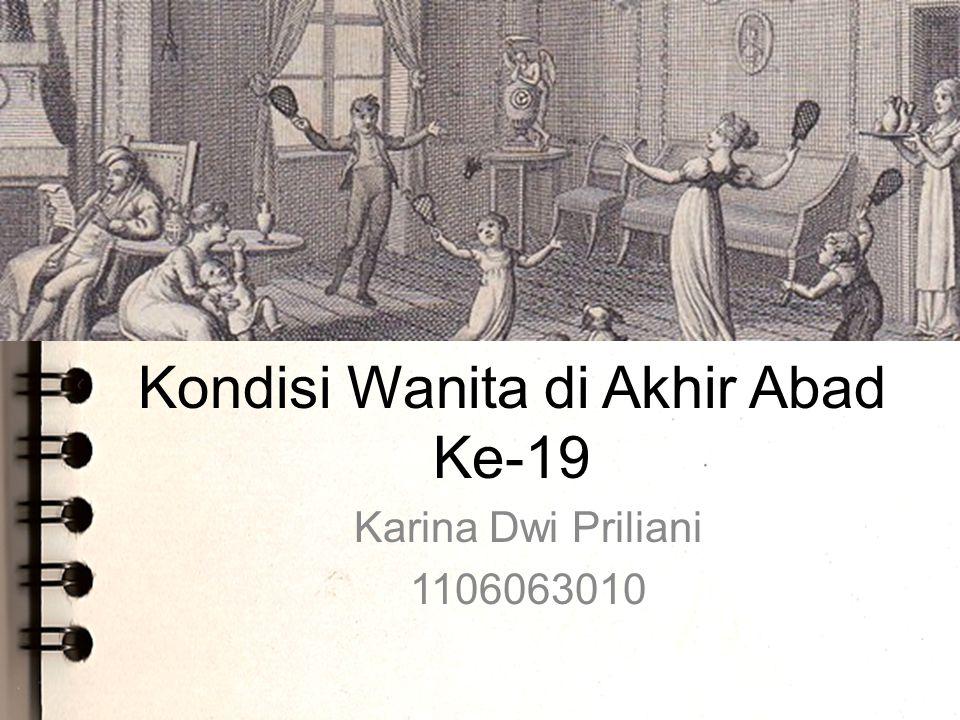 Kondisi Wanita di Akhir Abad Ke-19
