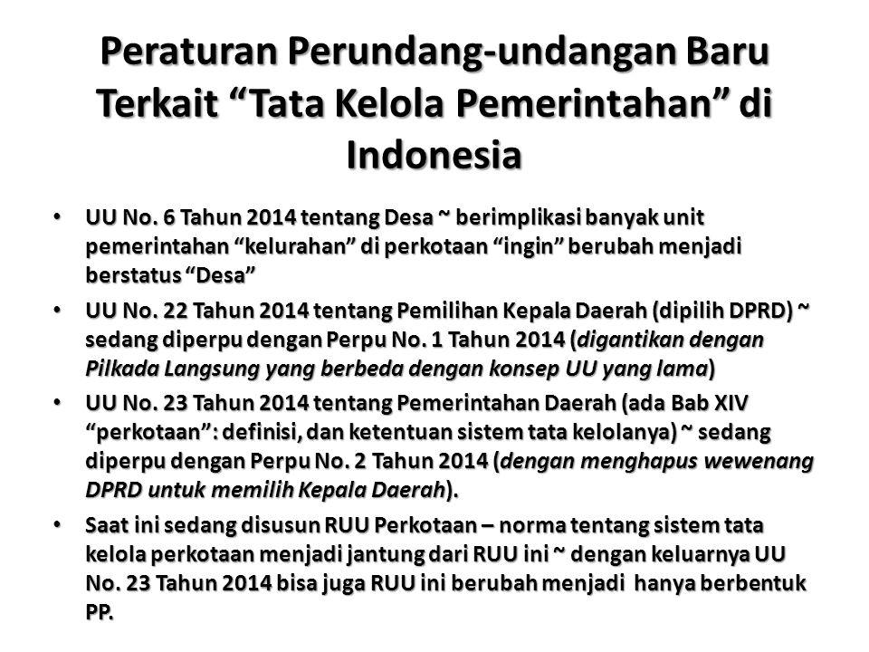 Peraturan Perundang-undangan Baru Terkait Tata Kelola Pemerintahan di Indonesia