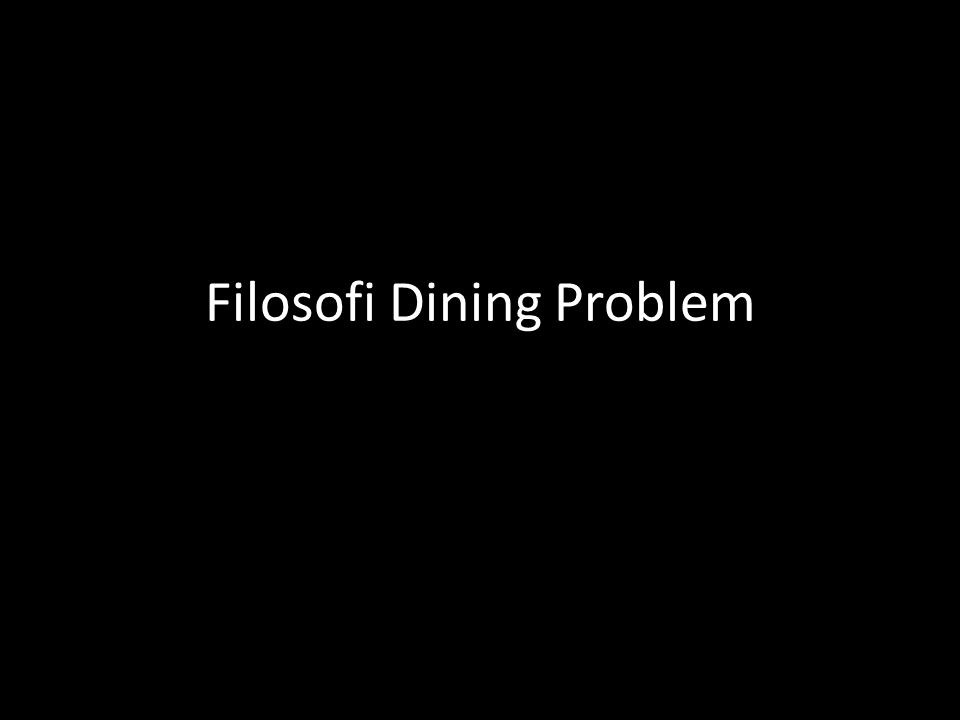 Filosofi Dining Problem