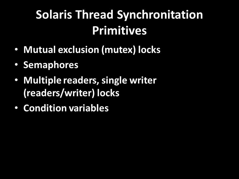 Solaris Thread Synchronitation Primitives