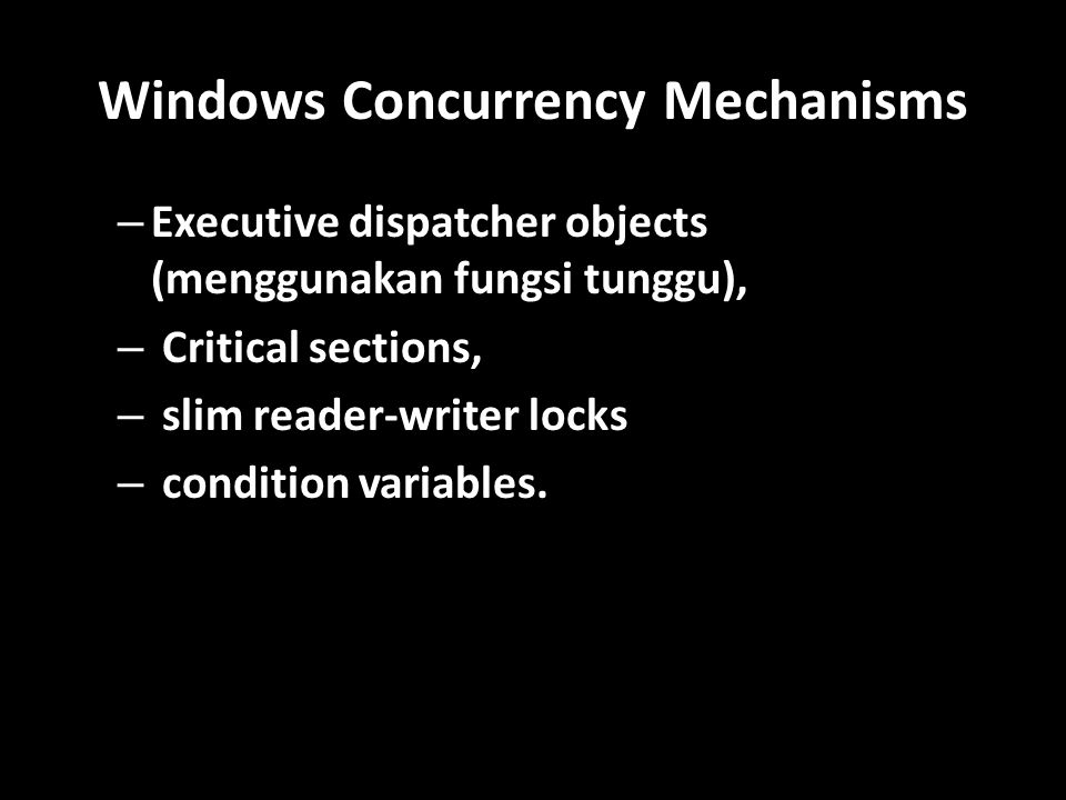 Windows Concurrency Mechanisms