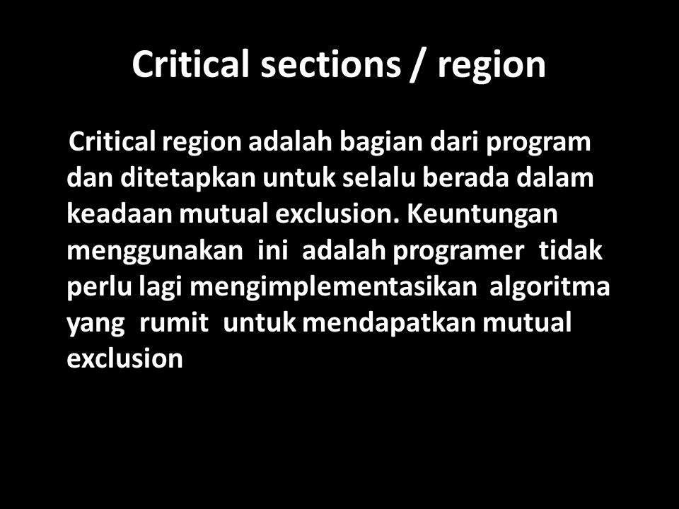 Critical sections / region