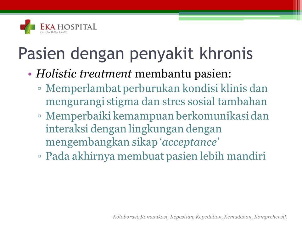 Pasien dengan penyakit khronis