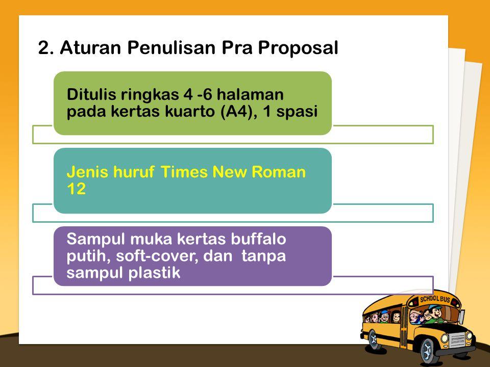 2. Aturan Penulisan Pra Proposal