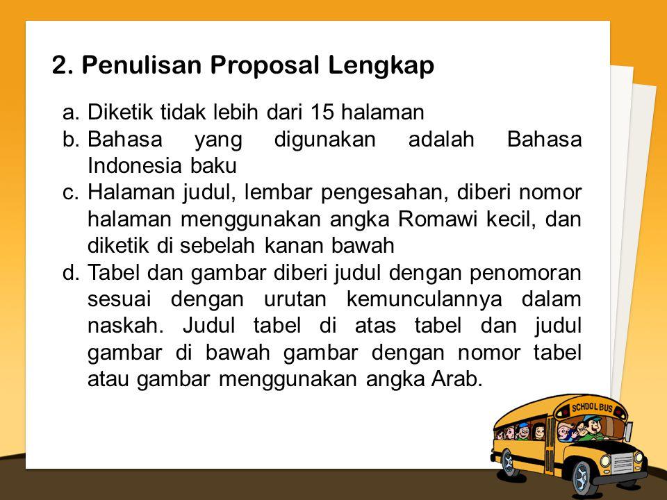2. Penulisan Proposal Lengkap