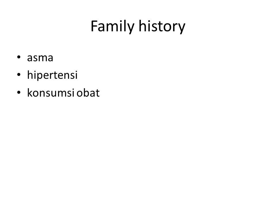 Family history asma hipertensi konsumsi obat