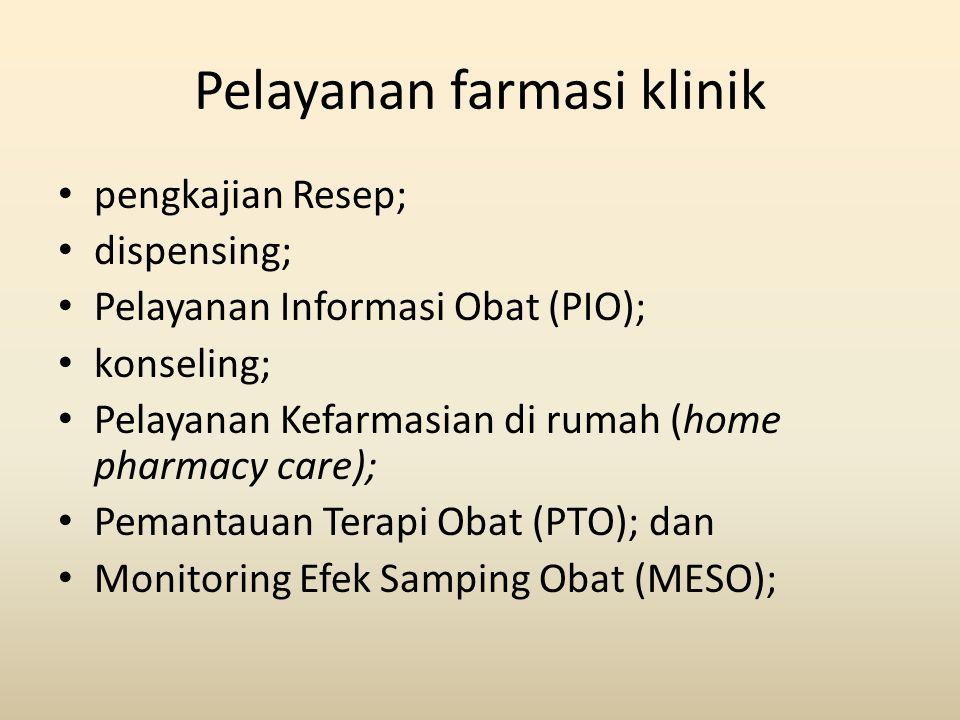 Pelayanan farmasi klinik