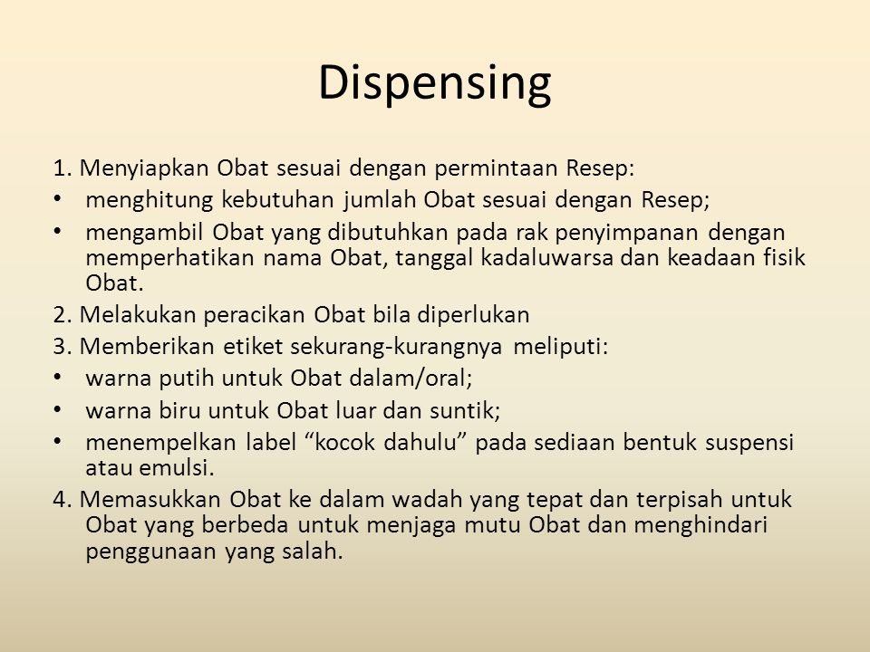 Dispensing 1. Menyiapkan Obat sesuai dengan permintaan Resep: