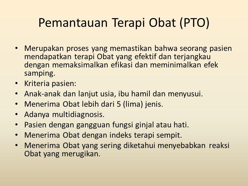 Pemantauan Terapi Obat (PTO)