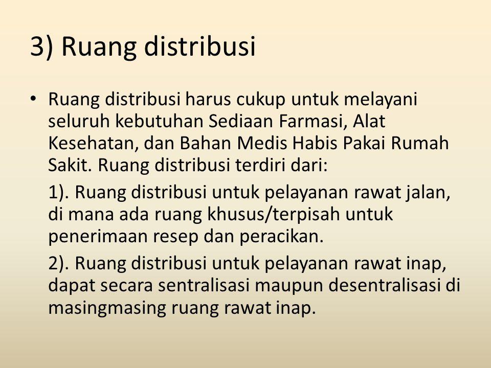 3) Ruang distribusi