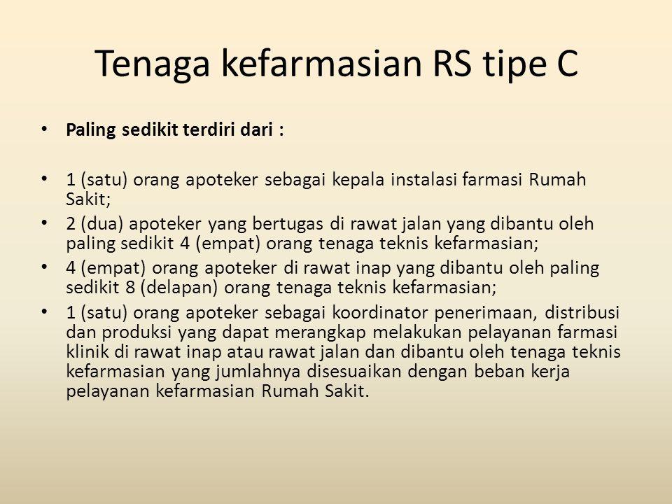Tenaga kefarmasian RS tipe C