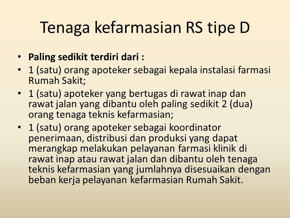 Tenaga kefarmasian RS tipe D