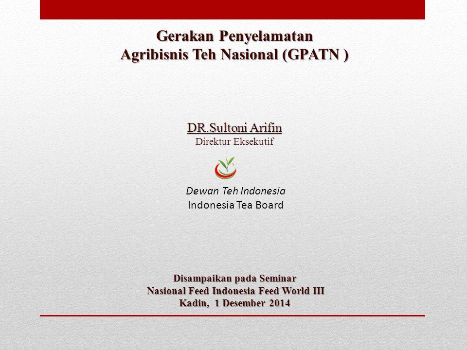 Gerakan Penyelamatan Agribisnis Teh Nasional (GPATN )