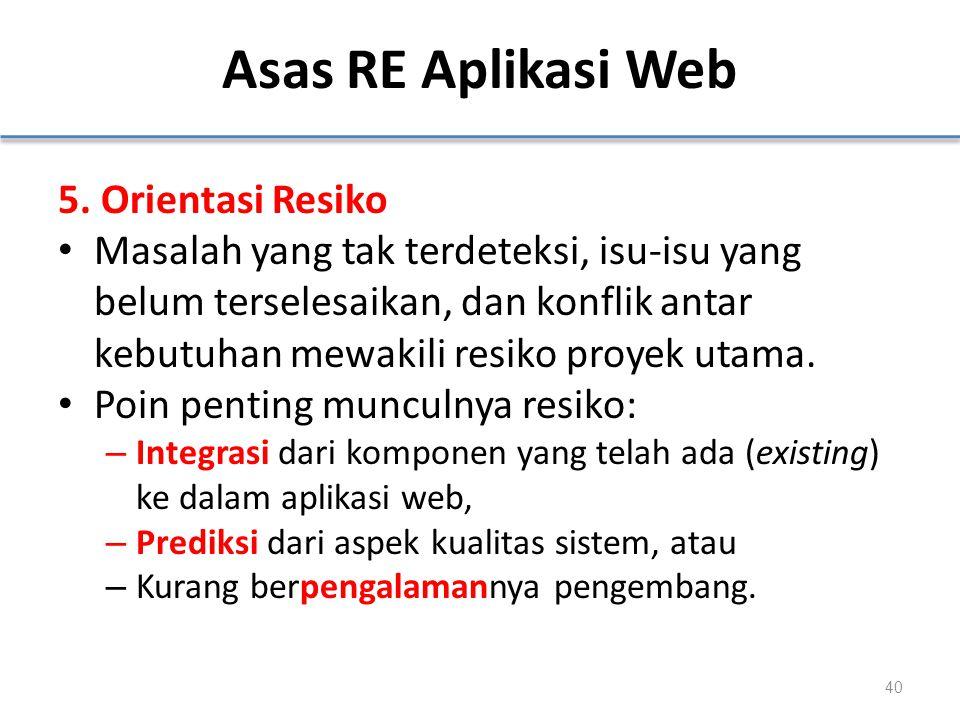 Asas RE Aplikasi Web 5. Orientasi Resiko
