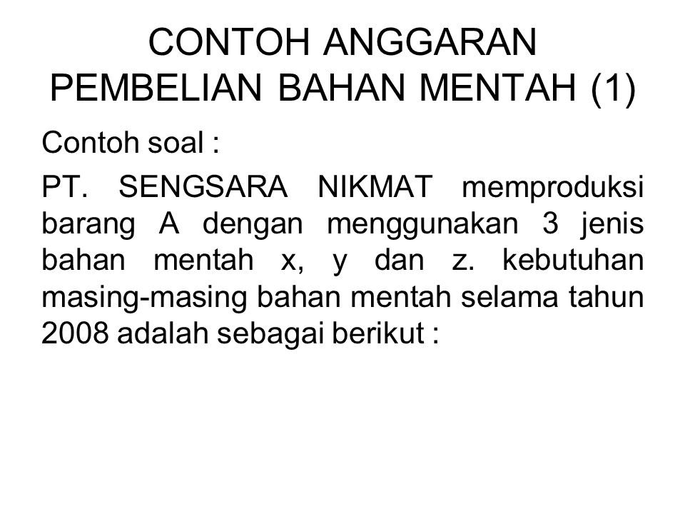 CONTOH ANGGARAN PEMBELIAN BAHAN MENTAH (1)