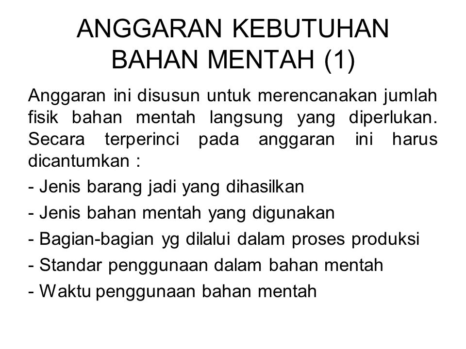 ANGGARAN KEBUTUHAN BAHAN MENTAH (1)