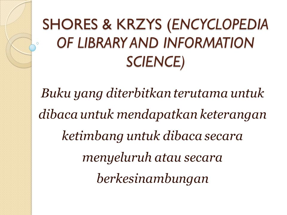 SHORES & KRZYS (ENCYCLOPEDIA OF LIBRARY AND INFORMATION SCIENCE)