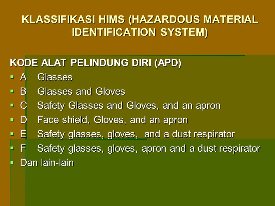 KLASSIFIKASI HIMS (HAZARDOUS MATERIAL IDENTIFICATION SYSTEM)