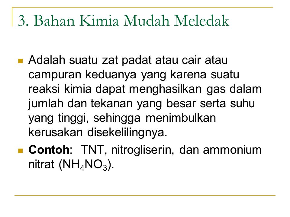 3. Bahan Kimia Mudah Meledak