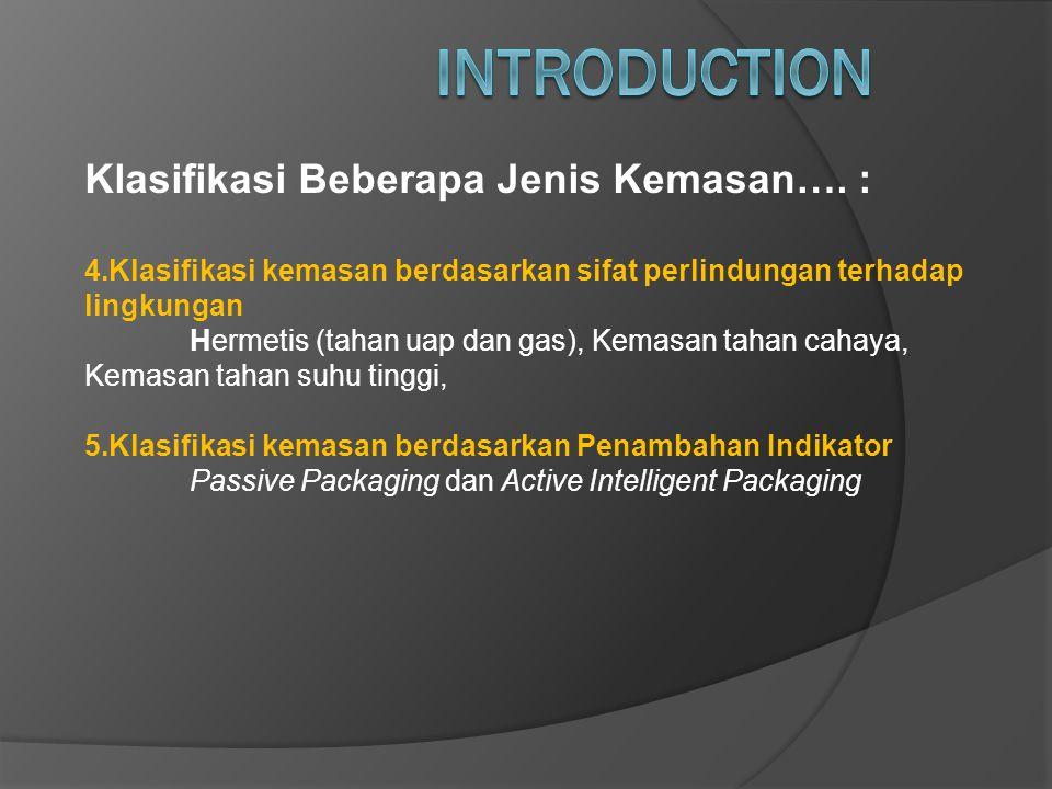 INTRODUCTION Klasifikasi Beberapa Jenis Kemasan…. :