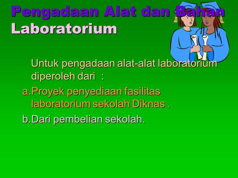 Pengadaan Alat dan Bahan Laboratorium