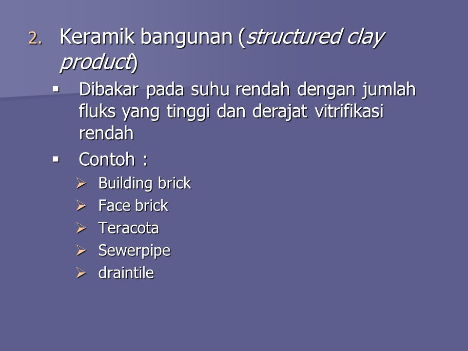 Keramik bangunan (structured clay product)